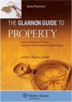 Glannon Guide to Property: Learning Property Through Multiple-choice Questions and Analysis by James C. Smith