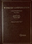 Cases and Materials on Workers' Compensation (3rd edition)