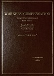 Cases and Materials on Workers' Compensation (5th edition) by Thomas A. Eaton, Joseph W. Little, and Gary R. Smith