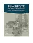Benchbook on International Law by Diane Marie Amann and American Society of International Law