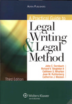 A Practical Guide to Legal Writing and Legal Method (3rd edition)