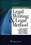 A Practical Guide to Legal Writing and Legal Method (5th edition) by Cathleen S. Wharton, John C. Dernbach, Richard V. Singleton II, Joan M. Ruhtenberg, and Catherine J. Wasson
