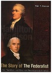 The Story of The Federalist: How Hamilton and Madison Reconceived America by Dan T. Coenen