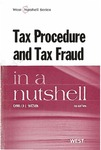 Tax Procedure and Tax Fraud in a Nutshell (4th edition) by Camilla E. Watson