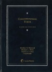 Constitutional Torts (4th edition) by Sheldon H. Nahmod, Michael Wells, Thomas A. Eaton, and Fred Smith
