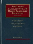 The Law of Class Actions and Other Aggregate Litigation (2nd edition) by Richard A. Nagareda, Robert G. Bone, Elizabeth Chamblee Burch, Charles Silver, and Patrick Woolley